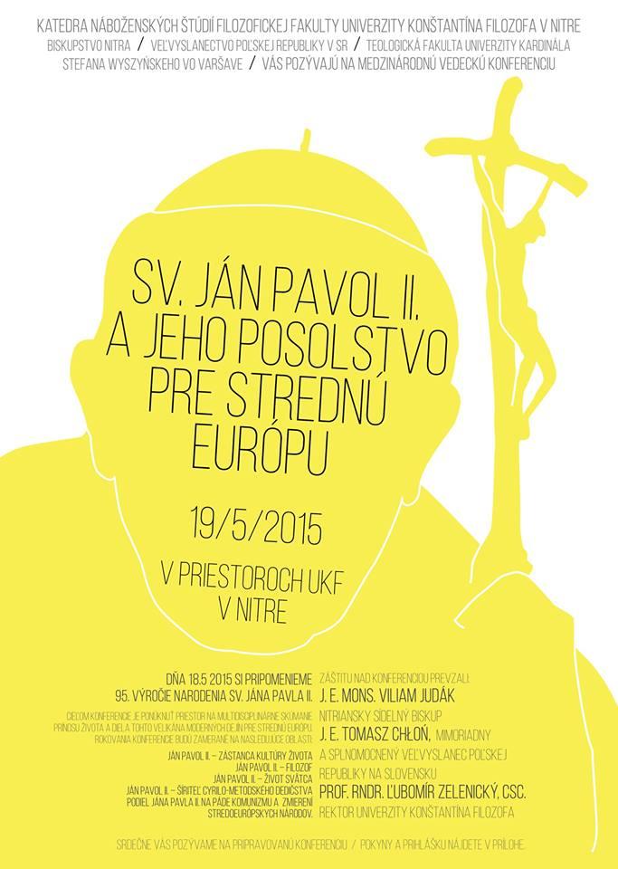 Výsledek obrázku pro Sv. Ján Pavol II. a jeho posolstvo pre strednú Európu